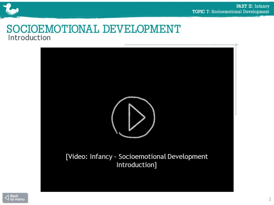 [Video: Infancy – Socioemotional Development Introduction]